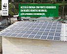 Acesso à energia com fontes renováveis em regi?es remotas no brasil
