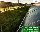 Crise climática fica em segundo plano no Plano Decenal de Energia 2030